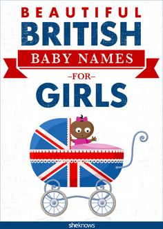 Baby girl names straight from jolly old England