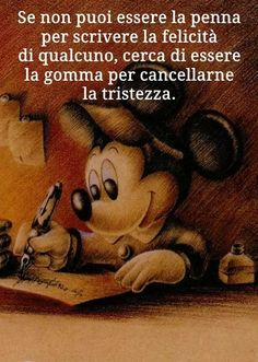 Discover the coolest Good Morning my Friends! If you can not write someone's happiness, try to be his gum to erase their sadness! Quotes Thoughts, Smile Quotes, Good Morning My Friend, Inspirational Phrases, Learning Italian, Disney Quotes, Cute Love, Sentences, Life Lessons