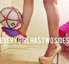 Every girl has two sides :)