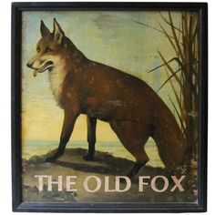 English Pub Sign - The Old Fox | From a unique collection of antique and modern signs at http://www.1stdibs.com/furniture/folk-art/signs/