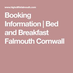 Booking Information | Bed and Breakfast Falmouth Cornwall