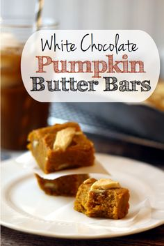 Amazing *White Chocolate Pumpkin Butter Bars* - bring these to a fall get together and you'll be the hero of the night!