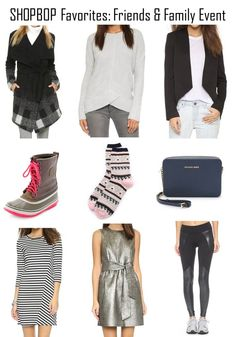 My picks for the Shopbop Friends & Family event featuring Michael Kors, Cupcakes and Cashmere, Madewell, Sorel, BB Dakota and more!