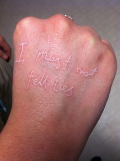 "Harry Potter tattoo on hand - ""I must not tell lies"" cool but, what if someone approaches you and is like, ""umbridge get to you, too?"""