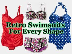 Must Haves: Retro Swimsuits For Every Shape