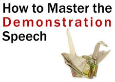 How to Master the Demonstration Speech