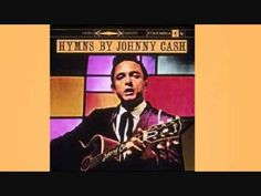 Johnny Cash - When The Roll Is Called Up Yonder