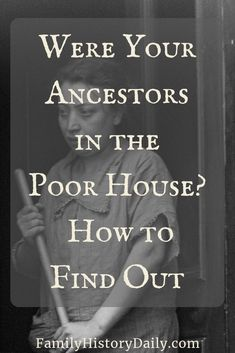 Were Your Ancestors in the Poor House? Here's How to Find Out Genealogy Forms, Genealogy Search, Family Genealogy, Genealogy Sites, My Family History, Personal History, Family Tree Research, Research Writing, Hans Peter