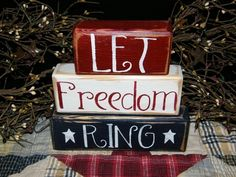 Painted Wood Block Set -- Let Freedom Ring