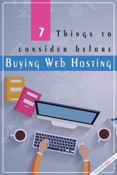 7 Things to consider before Buying Web Hosting Plan for your website - Best Web Hosting - Choose the best web hosting for better uptime and stability. - 7 Things to consider before Buying Web Hosting Plan for your website Cheap Hosting, Site Hosting, Domain Hosting, Hosting Website, Web Hosting Service, Template Web, Entrepreneur, Website Design, Website Web