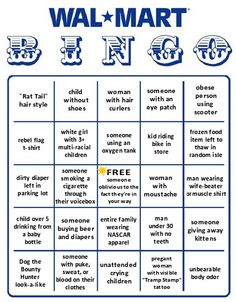 Walmart bingo  Okay I'm going to print and play this next time I go! I think we should all play this!!