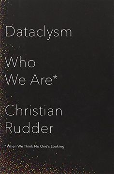 Dataclysm: Who We Are (When We Think No One's Looking), http://www.amazon.com/dp/0385347375/ref=cm_sw_r_pi_awdm_Kocyub1ST4WES