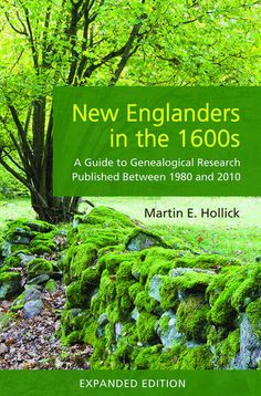 New Englanders in the 1600s: A Guide to Genealogical Research Publishe – AmericanAncestors.org