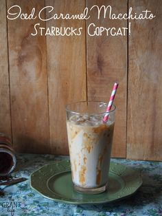 Iced Caramel Macchiato - Starbucks Copycat Recipe!