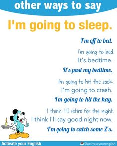 Other ways to say: I'm going to sleep