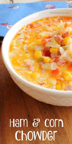 Ham and Corn Chowder ~ NEW 31 Days of Chili, Soups & Stews | 5DollarDinners.com