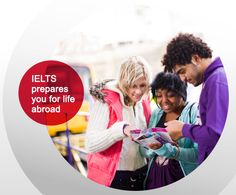 IELTS prepares you for your study and work life abroad in an English country
