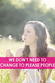 We Don't Need to Change to Please People   http://freedom-junkies.com/we-dont-need-to-change-to-please-people/  #freedomjunkies