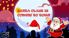 Santa Claus Is Coming To Town - Christmas Song With Lyrics
