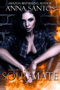 Soul-Mate (The Immortal Love Series Book 1) by Anna Santos https://www.amazon.com/dp/B01GBG7ZJU/ref=cm_sw_r_pi_dp_x_hRZkybB9D9096