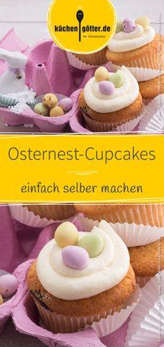 Perfekt für den Osterbrunch: Einfaches Rezept für selbst gemachte Osternest-Cupcakes.