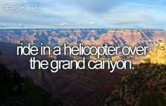 bucket list bucketlist, buckets, dream, helicopter over grand canyon, amaz, die, place, bucket lists, thing