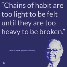 Warren Buffett. Yes. How true. I am always learning. It's so important to keep in mind that anyone can delude themselves into thinking their life is 'okay' despite so many things not being right. I am much more in touch with my finances now.
