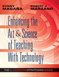 Tips from Dr. Marzano's website- Enhancing the Art & Science of Teaching With Technology