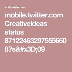 mobile.twitter.com Creativeldeas status 871224632975556608?s=09