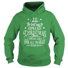 I Love Christmas Cheer Is Singing Loud For All To Hear Shirts & Tees