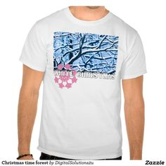 Christmas time forest tee shirts