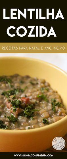eceita de Lentilha Cozida - um prato básico e simples de preparar em casa para a família neste Natal. #receitas #natal #anonovo