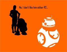 R2-D2 and C-3P0 size up their new competition, BB-8. ('Star Wars: The Force Awakens')