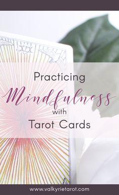 Mindfulness Practice using Tarot Cards