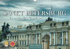 """Sankt Petersburg - """"Venedig des Nordens"""" - CALVENDO Kalender von Oliver Pinkoss"""