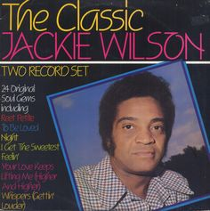 JACKIE WILSON - The Classic Jackie Wilson (2 x LP Set) (JAK 101) click to see the tracklist. Vinyl | Music