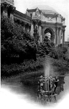 The Palace Of Fine Arts- made for the 1915 Panama-Pacific International Exposition