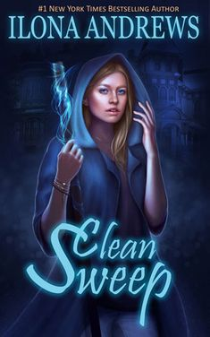 Ilona Andrews' Clean Sweep Adds Fantastic Characters and an Intriguing New World to the Urban Fantasy Genre | torimacallister