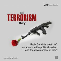 Rajiv Gandhi's death left a vacuum in the political system and the development of India Anti-Terrorism Day. Rajiv Gandhi, National Days, Political System, Nature Decor, Paper Decorations, Vacuums, Death, Politics