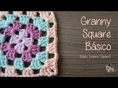 Cómo hacer un Granny Square Básico (How to crochet basic granny square) - YouTube