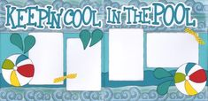 Cool in the Pool (cool sketches scrapbook layouts) #vacationscrapbook