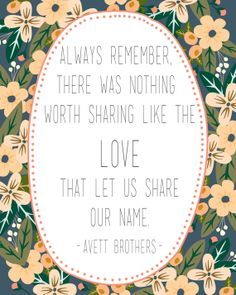 Avett Brothers Quote Floral Print by OhDeerCreativeShop on Etsy, $5.00