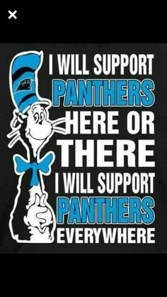 I will support Panthers here or there, I will support Panthers everywhere. Football Memes, Football Team, Giants Football, Raiders Football, Football Stuff, Football Season, New York Giants, New York Yankees, Carolina Panthers Football