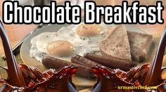 Chocolate Breakfast - Epic Meal Time