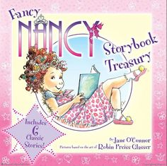 Fancy Nancy Storybook Treasury by Jane OConnor, Illustrated by Robin Preiss Glasser
