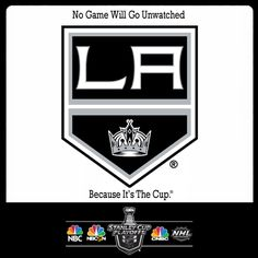 #BecauseItsTheCup, No @L a Kings game will go unwatched! #NHLonNBCSports #NHL #Hockey #LAKings