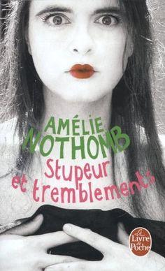 Stupeur et Tremblements par Amélie Nothomb (2001)