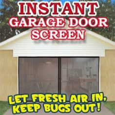 Instantly transform your garage into a relaxing fresh air, bug free entertainment area!  The Instant Garage Screen Door lets you enjoy the feeling of being outdoors while protected from the scorching sun, rain, pesky bugs and animals.  Install in minutes by screwing the heavy duty nylon to the headers of your garage (screws included).