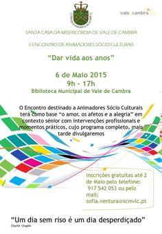II Encontro de Animadores Sócio Culturais > 6 Mai 2015, 9h-17h @ Biblioteca Municipal, Vale de Cambra  _org: Santa Casa da Misericórdia de Vale de Cambra_  #ValeDeCambra
