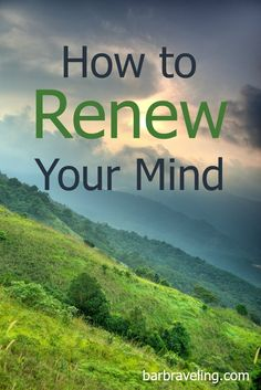 """We've all heard that phrase, """"Renew Your Mind,"""" but what does it mean? In this…"""